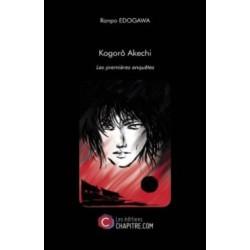 Kogorô Akechi - Les premières enquêtes -