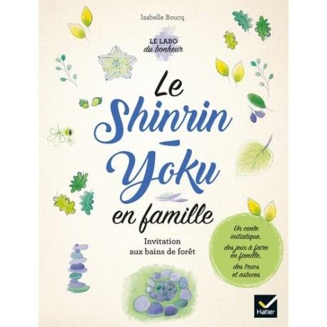 Le Shinrin-Yoku en famille
