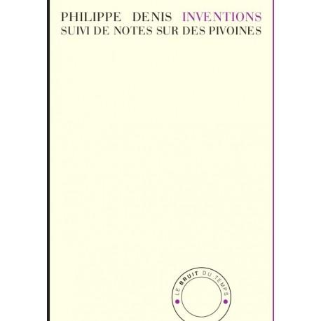 Inventions - Suivi de Notes sur des pivoines -