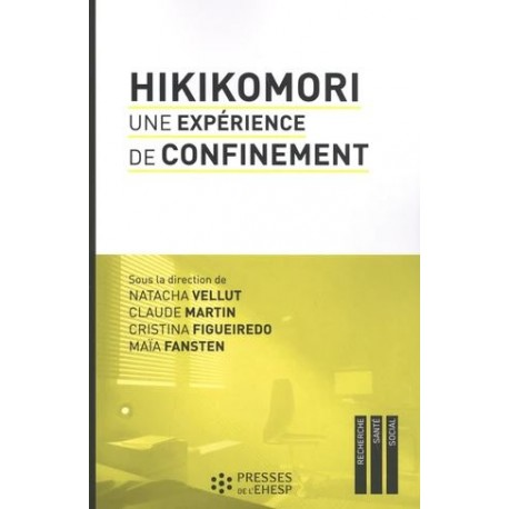 Hikikomori - Une expérience de confinement