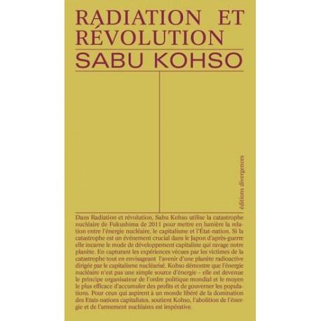 Radiations et révolution - Capitalisme apocalyptique et luttes pour la vie au Japon
