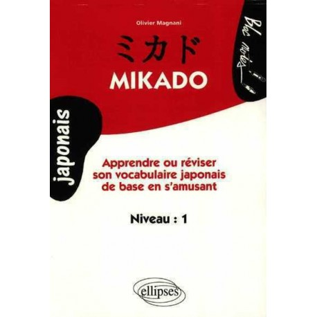 Mikado Niveau 1