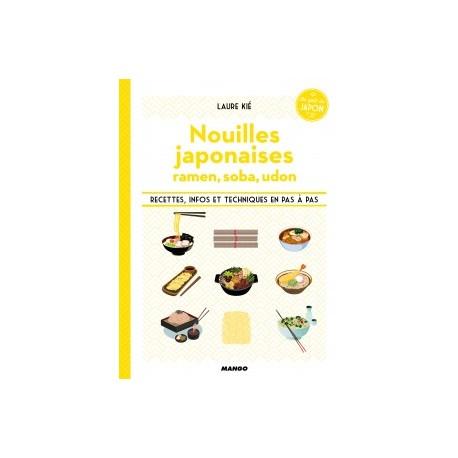 Nouilles japonaises, Ramen, soba, udon