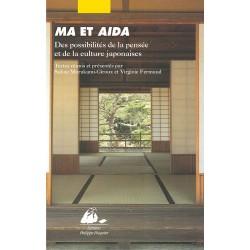 Ma et Aïda, Des possibilités de la pensée et de la culture japonaises