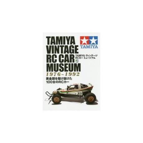 Tamiya Vintage RC Car Museum 1976-1992