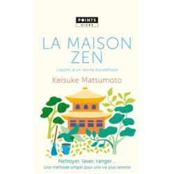 La maison zen - Leçons d'un moine bouddhiste