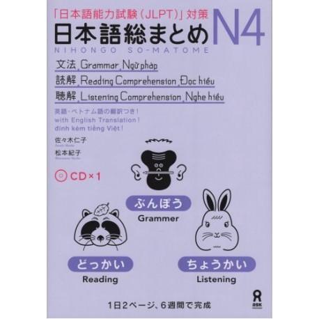 Nihongo So-Matome N4 - Grammar, Reading & Listening Comprehension