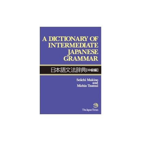A Dictionary of Intermediate Japanese Grammar