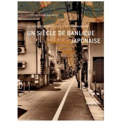 Un siècle de banlieue japonaise