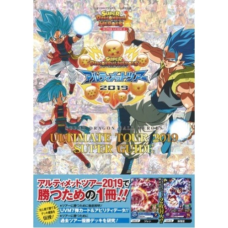 Super Dragon Ball Heroes - Ultimate Tour 2019 Super Guide