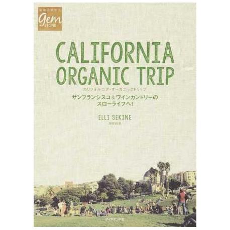 California Organic Trip