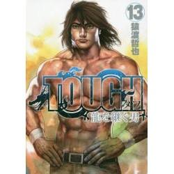 Tough Ryû o tsugu otoko 13