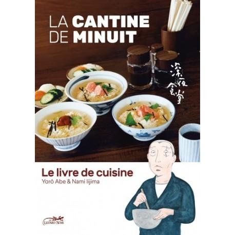 La cantine de Minuit - Le livre de cuisine