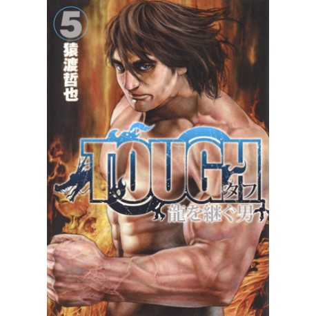 Tough Ryû o tsugu otoko 5