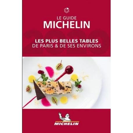 Le guide Michelin - Les plus belles tables de Paris et de ses environs