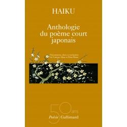 Haiku. Anthologie du poème court japonais