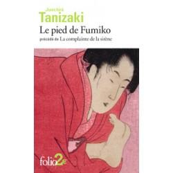 Le pied de Fumiko - Précédé de La complainte de la sirène