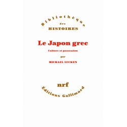 Le Japon grec - Culture et possession
