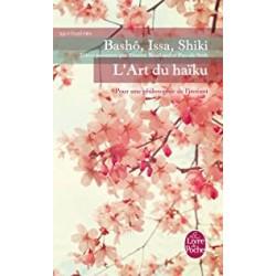 L'Art du haïku - Pour une philosophie de l'instant