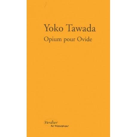 Opium pour Ovide. Notes de chevet sur vingt-deux femmes
