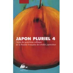 Japon pluriel 4. Actes du quatrième colloque de la Société française des études japonaises