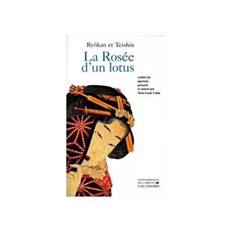 La Rosée d'un lotus : Hachisu no tsuyu. Edition bilingue français-japonais
