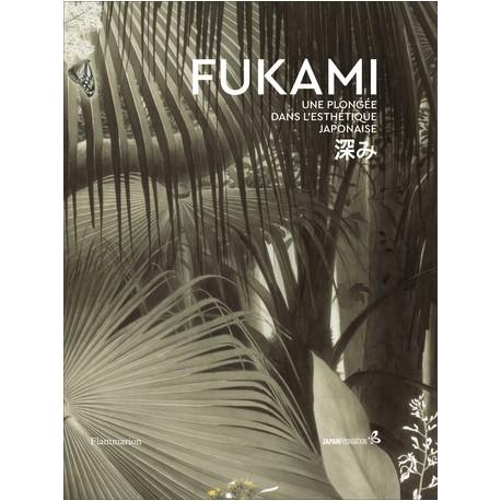 Fukami - Une plongée dans l'esthétique japonaise