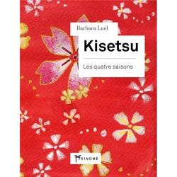 Kisetsu - Les quatre saisons
