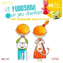 Le furoshiki, un jeu d'enfant - Plus de 20 pliages et créations !