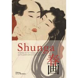 Shunga - Esthétique de l'art érotique japonais par les grands maîtres de l'estampe ukiyo-e