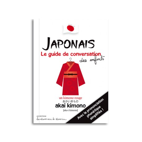 Japonais - Le guide de conversation des enfants