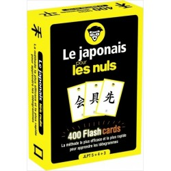 Le japonais pour les nuls - 400 Flashcards. La méthode la plus efficace et la plus rapide pour apprendre les idéogrammes