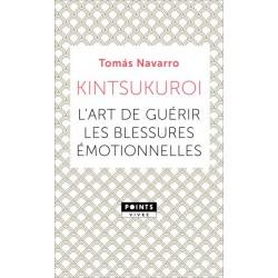 Kintsukuroi - L'art de guérir les blessures émotionnelles