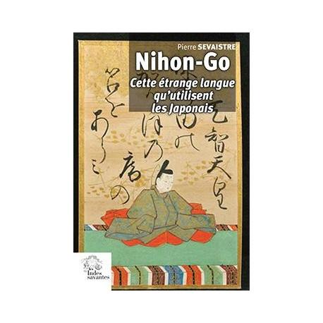 Nihong-Go - Cette étrange langue qu'utilisent les Japonais