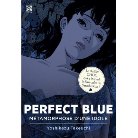Perfect Blue - Métamorphose d'une idole
