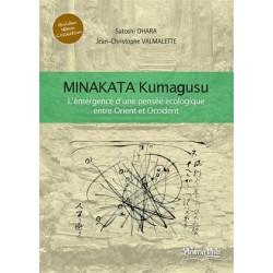 Minakata Kumagusu - L'émergence d'une pensée écologique entre Orient et Occident