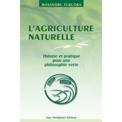 L'agriculture naturelle - Art du non-faire