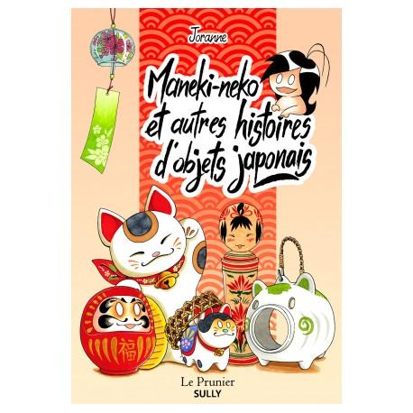 Maneki-neko et autres histoires d'objets japonais