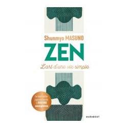 Zen - L'art d'une vie simple