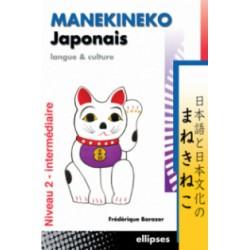 Manekineko Japonais - Langue et culture, niveau 2 - intermédiaire