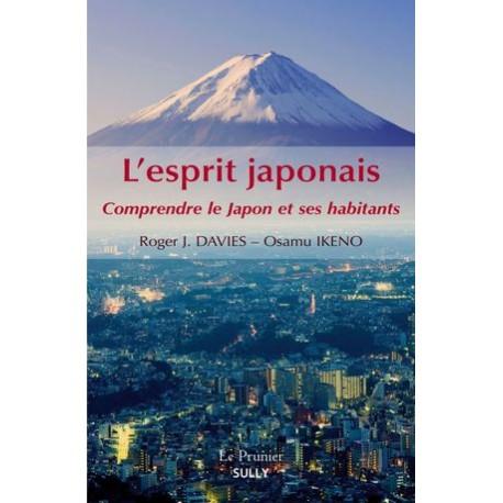 L'esprit japonais - Comprendre le Japon et ses habitants