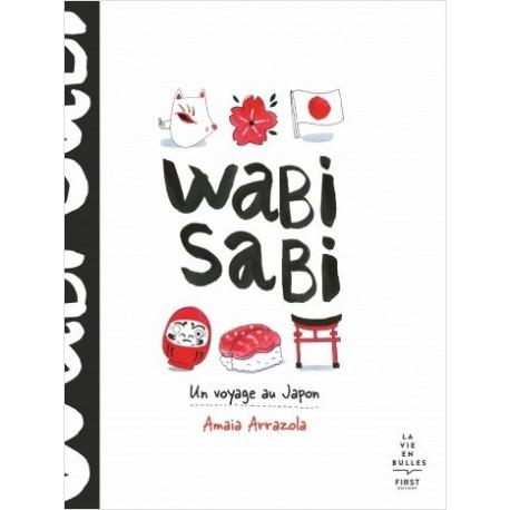 Wabi sabi - Un voyage au Japon