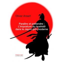 Paraître et prétendre - L'imposture du bushido dans le Japon pré-moderne