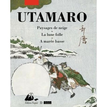 Utamaro - Paysages de neige, La lune folle, A marée basse