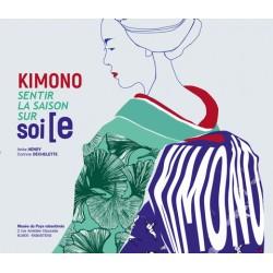 Kimono - Sentir la saison sur soi/e