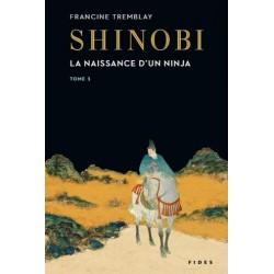 Shinobi, la naissance d'un ninja Tome1